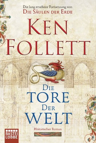 Buchseite und Rezensionen zu 'Die Tore der Welt: Roman' von Ken Follett
