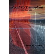Road To Transplant