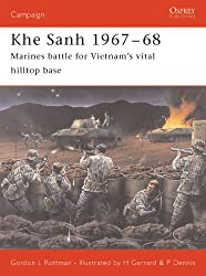 Khe Sanh 1967-68: Marines battle for Vietnam's vital hilltop base (Campaign)