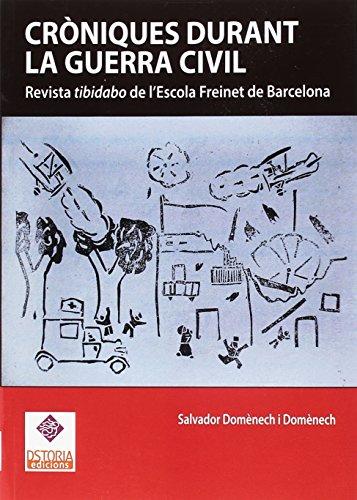Cròniques durant la Guerra Civil (DSTORIA CONTEMPORANEA) por Salvador Domènech I Domènech