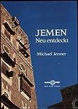 Front cover for the book Jemen neu entdeckt by Michael Jenner
