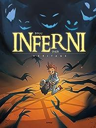 Inferni, tome 1 : Héritage par David Boriau