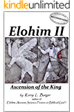 Elohim II: Ascension of the King (English Edition)