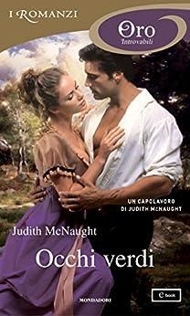 Occhi verdi (I Romanzi Oro) (Serie Sequels Vol. 3) di [McNaught, Judith]