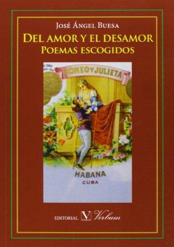 Del AMOR Y EL DESAMOR (Poesía) por José Ángel Buesa