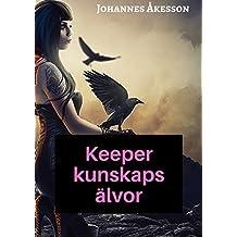 Keeper kunskaps älvor (Swedish Edition)