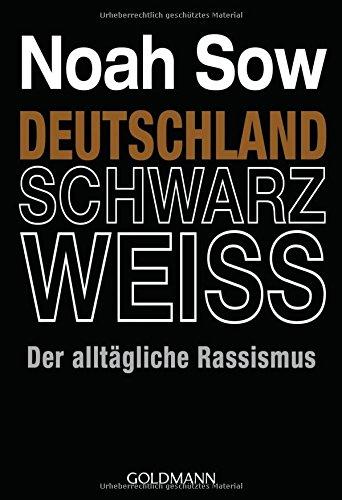 deutschland-schwarz-weiss-der-alltagliche-rassismus