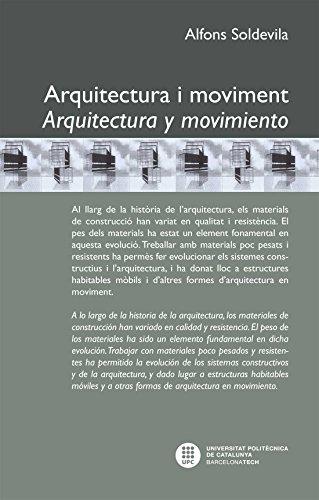 Arquitectura i moviment : arquitectura y movimiento (Catalan Edition) por Alfons Soldevila