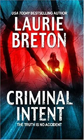 Criminal Intent by Laurie Breton (2006-03-01)