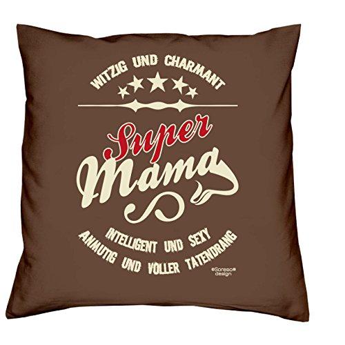 Preisvergleich Produktbild Deko-Sofa-Kissen mit Füllung Ostergeschenk Mutter :-: Super Mama :-: als Geburtstagsgeschenk Muttertagsgeschenk oder Weihnachtsgeschenk :-: Farbe:braun
