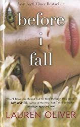 Before I Fall by Lauren Oliver (2011-10-25)