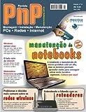 PnP Digital nº 13 - Manutenção de Notebooks, Redes e roteadores wireless, Windows versus Linux, matemática financeira e outros trabalhos (Portuguese Edition)