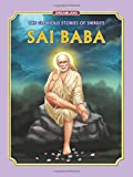 Sai Baba (The Glorious Story of Shirdi's Sai Baba)