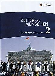 Zeiten und Menschen - Geschichtswerk für die Kursstufe des Gymnasiums (G8) in Baden-Württemberg: Band 2
