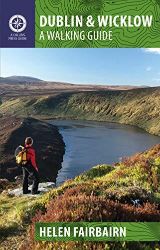 Dublin & Wicklow: A Walking Guide by [Fairbairn, Helen]