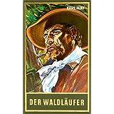 Der Waldläufer, Band 70 der Gesammelten Werke