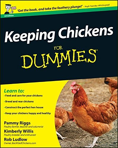 Keeping Chickens For Dummies by Pammy Riggs (2011-11-01)