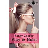 Play & burn - tome 1