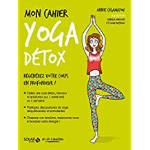 Mon cahier Yoga détox (French Edition)