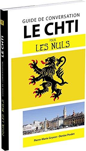 Le Chti pour les Nuls Guide de conversation, 2e édition par Pierre-Marie GRYSON
