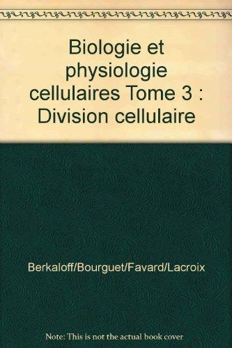 Biologie et physiologie cellulaires