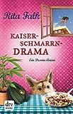 Kaiserschmarrndrama: Der neunte Fall f�r den Eberhofer Ein Provinzkrimi (Franz Eberhofer 9) Bild