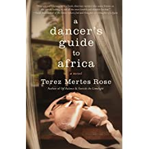 A Dancer\'s Guide to Africa (English Edition)