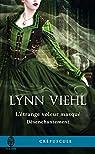 Désenchantement, tome 0.5 : L'étrange voleur masqué par Viehl