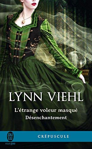 Désenchantement (Tome 0.5) - L'étrange voleur masqué par Lynn Viehl