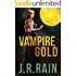 Vampire Gold: A Short Story (A Samantha Moon Story Book 6)