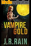 Vampire Gold: A Short Story (A Samantha Moon Story Book 6) (English Edition)