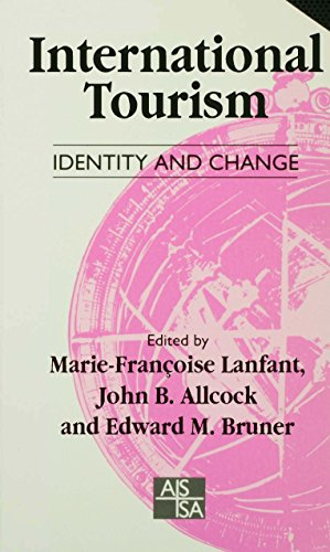 International Tourism: Identity and Change (SAGE Studies in International Sociology)