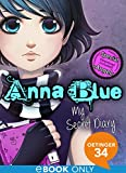 Anna Blue. My Secret Diary (English Edition)