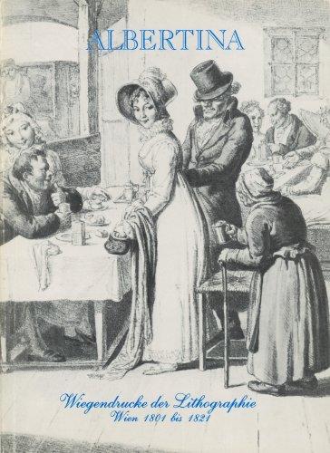 Wiegendrucke der Lithographie : Wien 1801 bis 1821; 325. Ausstellung 26. Februar bis 30. April 1988