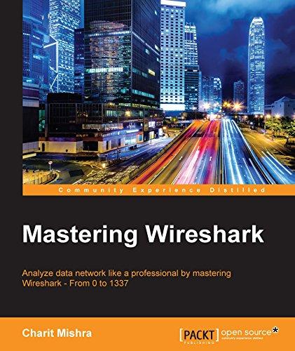 Mastering Wireshark (English Edition) di Charit Mishra