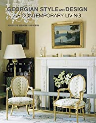 Georgian Style and Design for Contemporary Living by Henrieta Spencer-Churchill (2012-10-11)