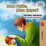 Boa Noite, Meu Amor!  (Portuguese Bedtime Collection Livro 14) (Portuguese Edition)
