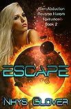 Escape: Alien Abduction Reverse Harem Romance (The Danans Book 2) (English Edition)