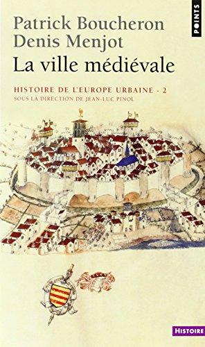 histoire-de-leurope-urbaine-tome-2-la-ville-medievale-points-histoire