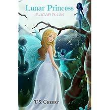 The Lunar Princess: Sugar Plum