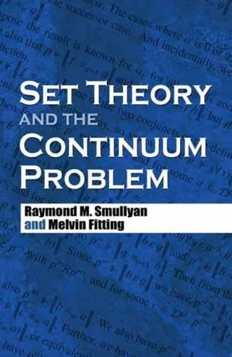 Set Theory and the Continuum Problem (Dover Books on Mathematics)