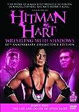 Hitman Hart - Wrestling With Shadows: 10th Anniversary Collectors Edition (Plus Owen Hart Bonus Disc) [DVD]