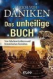 Das unheilige Buch - Erich von Däniken