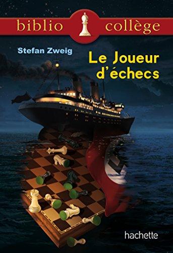 Bibliocollège Le joueur d'échecs par Stefan Zweig
