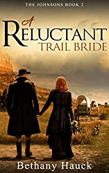 A Reluctant Trail Bride: The Johnsons Book 2