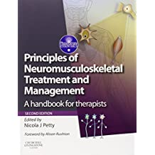 Principles of Neuromusculoskeletal Treatment and Management: A Handbook for Therapists, 2e (Physiotherapy Essentials)