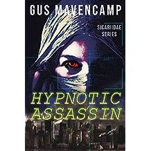 Hypnotic Assassin (Sicariidae Series)