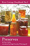 Preserves: River Cottage Handbook No.2
