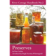Preserves: River Cottage Handbook No.2 (River Cottage Handbooks)