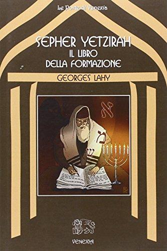 Sepher Yetzirah. Il libro della formazione